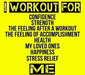 I work out for...
