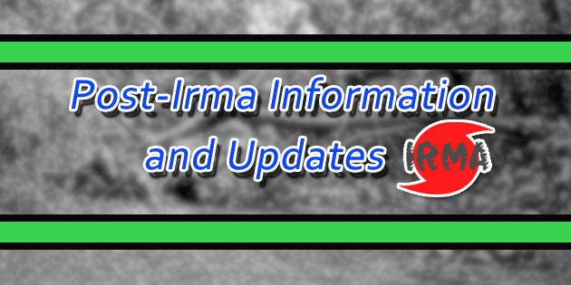Post-Irma Updates & Information
