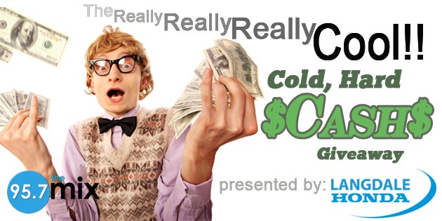 Langdale Honda's Really, Really, Really, Cool Cold Hard Cash Giveaway